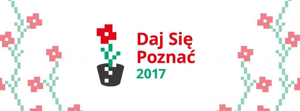 Daj Się Poznać 2017